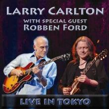Live In Tokyo 2007 - de Larry Carlton