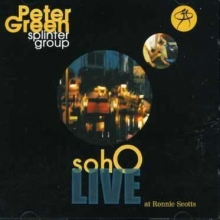 Soho - Live At Ronnie Scotts - de Peter Green