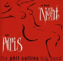A Hot Night In Paris - de Phil Collins