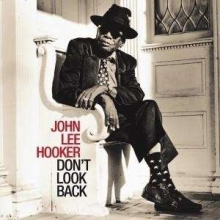 Don't Look Back - de John Lee Hooker