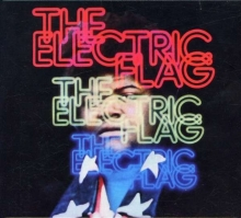 Electric Flag - An American Music