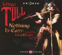 Nothing Is Easy: Live At The Isle Of Wight 1970 - de Jethro Tull