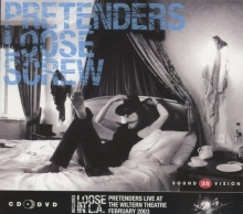 Pretenders - Loose Screw & Loose In LA