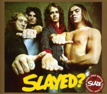 Slayed? - de Slade (Glam-Rock)