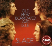 Slade (Glam-Rock) - Old, New, Borrowed And Blue