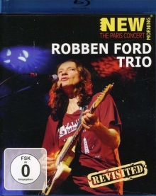 The Paris Concert - Revisited - de Robben Ford