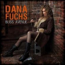 Dana Fuchs - Bliss Avenue