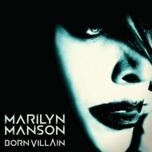 Marilyn Manson - Born Villain (180g)