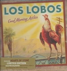 Good Morning Aztlan - de Los Lobos