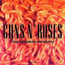 The Spaghetti Incident? - de Guns N' Roses