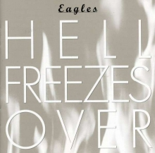 Hell Freezes Over - de Eagles