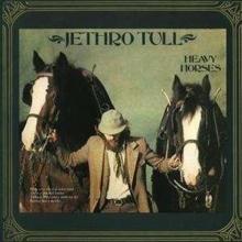 Heavy Horses - de Jethro Tull