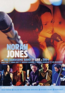 Norah Jones & The Handsome Band - Live In 2004 - de Norah Jones