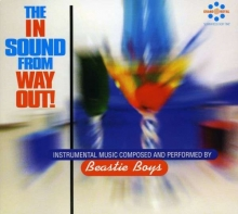 The In Sound From Way Out - de Beastie Boys