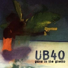 Guns In The Ghetto - de UB40