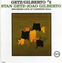 Getz/Gilberto II - Live 1964 - de Stan Getz