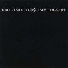 White Light/ White Heat - de Velvet Underground