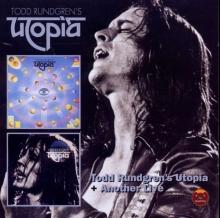 Todd Rundgren - Todd Rundgren's Utopia / Another Live