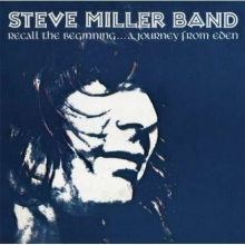 Recall The Beginning...A Journey From Eden - de Steve Miller Band