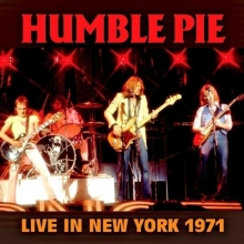 Live In New York 1971 - de Humble Pie