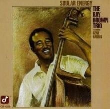 Ray Brown - Soular Energy (200g)