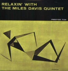 Miles Davis - Relaxin' With