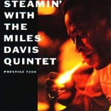 Miles Davis - Steamin 'With The Miles Davis Quintet