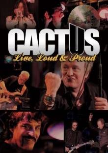 Live, Loud & Proud - de Cactus