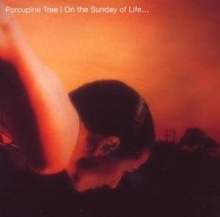 On The Sunday Of Life - de Porcupine Tree