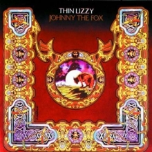 Johnny The Fox - de Thin Lizzy