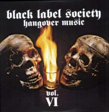 Hangover Music Vol. VI - 180gr - Limited Edition - de Black Label Society