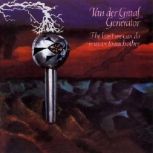 The Least We Can Do Is Wave To... (180g) (Limited Edition) - de Van Der Graaf Generator