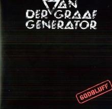Van Der Graaf Generator - Godbluff - 180gr - Limited Edition