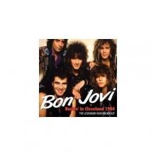 Bon Jovi - Rockin' In Cleveland 1984 (180g)