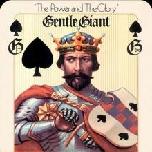 Power & The Glory - de Gentle Giant
