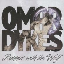 Runnin' With The Wolf - de Omar Dykes