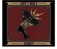 Shout! - de Gov't Mule