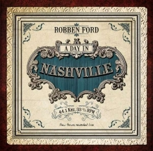 A Day In Nashville - 180gr - de Robben Ford
