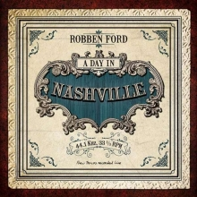 A Day In Nashville - de Robben Ford