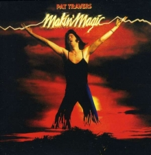 Makin' Magic - de Pat Travers