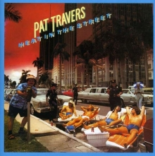Heat In The Street - de Pat Travers
