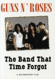 The Band That Time Forgot - de Guns N' Roses