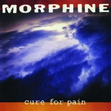 Morphine - Cure For Pain (180g)