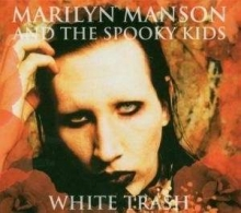 White Trash - de Marilyn Manson