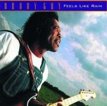 Feels Like Rain - de Buddy Guy