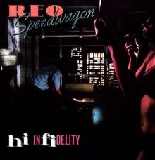 REO Speedwagon - Hi Infidelity (180g)
