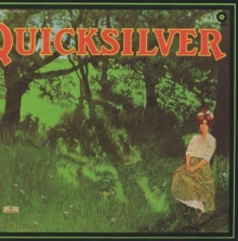 Quicksilver Messenger Service - Shady Grove