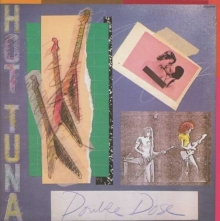 Double Dose - de Hot Tuna