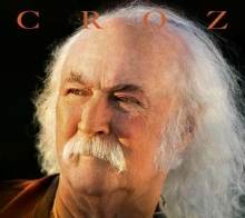 David Crosby - Croz - Limited Edition
