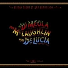 Al Di Meola - Friday Night In San Francisco - Limited Numbered Edition